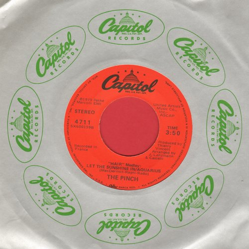 Pinch - Hair Medley: let The Sunshine In/Aquarius/Starlight (with Capitol company sleeve) - NM9/ - 45 rpm Records