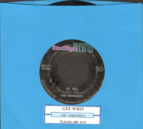 Innocents - Gee Whiz/Please, Mr. Sun (with juke box label) - VG7/ - 45 rpm Records