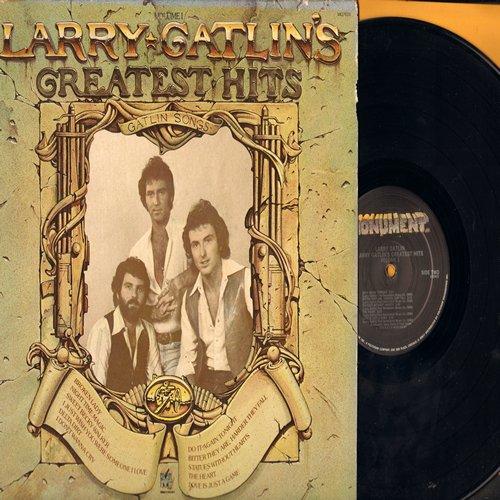 Gatlin, Larry - Larry Gatlin's Greatest Hits: Broken Lady, I Don't Wanna Cry, Night Time Magic, Sweet Becky Walker (Vinyl LP record) - NM9/EX8 - LP Records