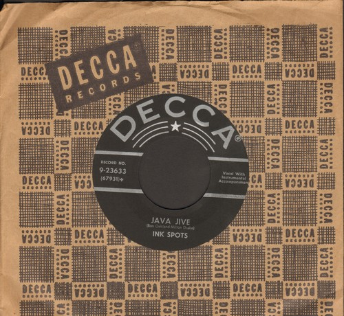 Ink Spots - Java Jive/Don't I Worry? (silver lines 1950s issue with vintage Decca company sleeve) - EX8/ - 45 rpm Records