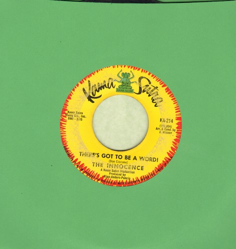 Innocence - There's Got To Be A Word! (That Means More Than Love)/I Don't Wanna Be Around You  - VG7/ - 45 rpm Records