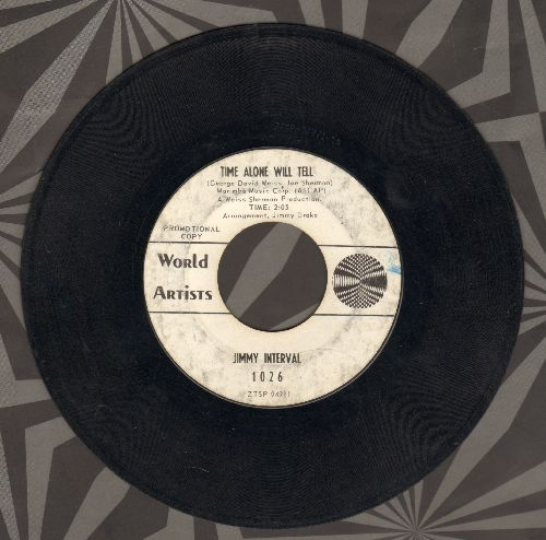 Interval, Jimmy - Time Alone Will Tell/I Still Get A Thrill (Thinking Of You) (DJ advance pressing) - VG7/ - 45 rpm Records