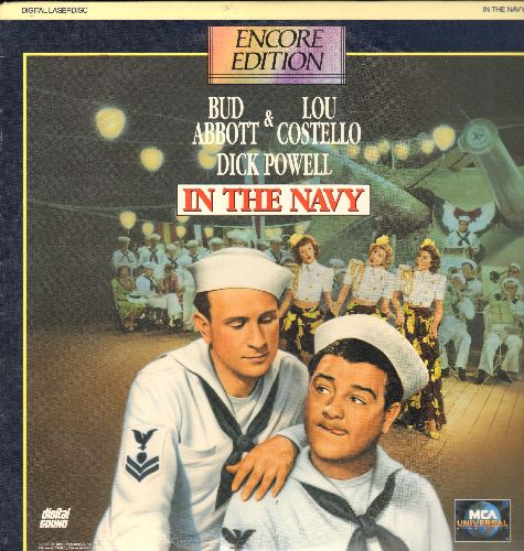 In The Navy - In The Navy - LASER DISC version of the Abbott & Costello Comedy Classic featuring Dick Powell and The Andrews Sisters (This is a LASER DISC, not any other kind of media!) - NM9/NM9 - Laser Discs
