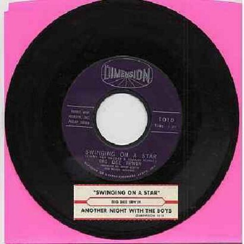 Irwin, Big Dee - Swinging On A Star/Another Night With The Boys (with juke box label) - NM9/ - 45 rpm Records