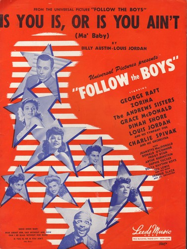 Jordan, Louis - Is You Is, Or Is You Ain't (Ma' Baby) - Vintage SHEET MUSIC for the song featured in film -Follow The Boys- (Nice movie-poster cover art!) - EX8/ - Sheet Music