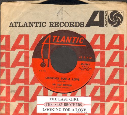 Isley Brothers - The Last Girl/Looking For Love (with juke box label and company sleeve) (wol) - EX8/ - 45 rpm Records