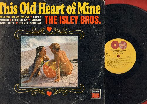 Isley Brothers - This Old Heart Of Mine: Nowhere To Run, Just Ain't Enough Love, Stop! In The Name Of Love (Vinyl MONO LP record, wol) - EX8/VG6 - LP Records