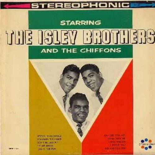 Isley Brothers, Chiffons - Starring The Isley Brothers and The Chiffons: Rockin' MacDonald, Tonight's The Night, Come With Me, Did You Tell Him, Let Me Know, I Found You (Vinyl STEREO LP record) - NM9/NM9 - LP Records