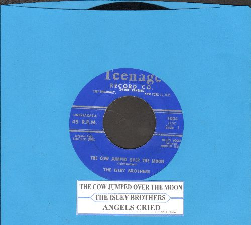 Isley Brothers - The Cow Jumped Over The Moon/Angels Cried (authentic-looking re-issue of vintage Doo-Wop classic with juke box label) - NM9/ - 45 rpm Records