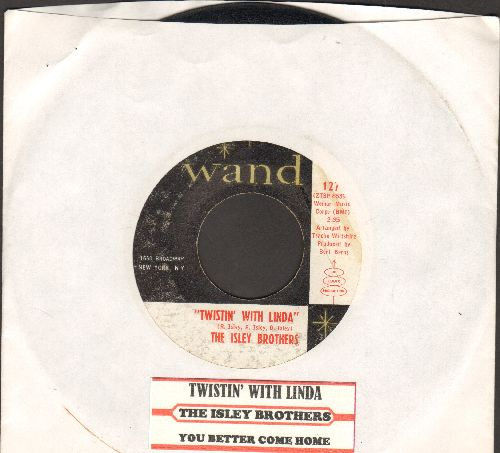 Isley Brothers - Twistin' With Linda/You Better Come Home (with juke box label) - EX8/ - 45 rpm Records