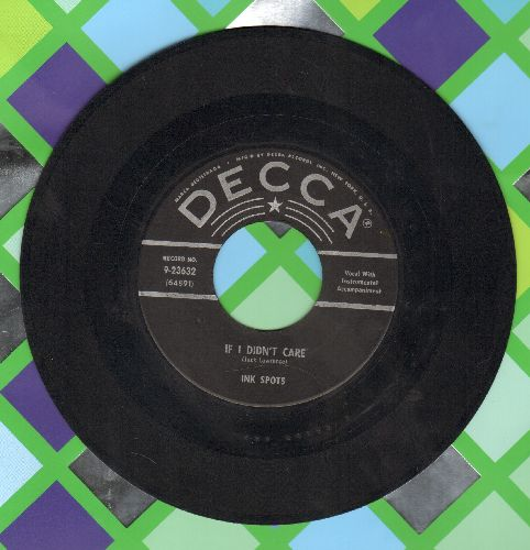 Ink Spots - If I Didn't Care/Whispering Grass (black label 1950s pressing) - VG7/ - 45 rpm Records