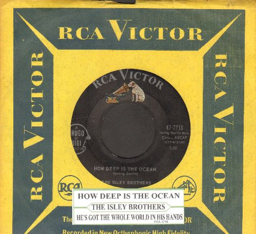 Isley Brothers - How Deep Is The Ocean/He's Got The Whole World In His Hands (with juke box label and RCA company sleeve) - EX9/ - 45 rpm Records