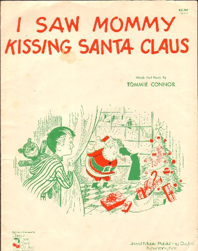 I Saw Mommy Kissing Santa Claus - I Saw Mommy Kissing Santa Claus - Vintage SHEET MUSIC for the Christmas Classic - VG7/ - Sheet Music