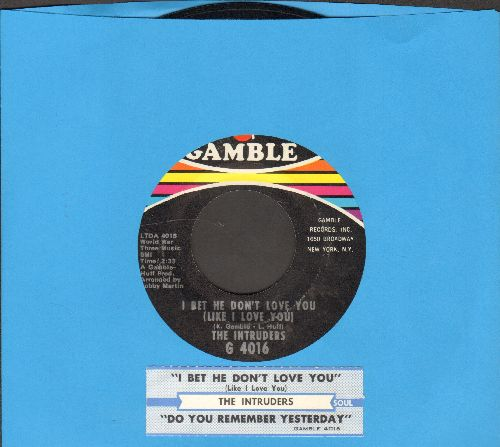 Intruders - I Bet He Don't Love You (Like I Love You)/Do You Remember yesterday (with juke box label) - NM9/ - 45 rpm Records