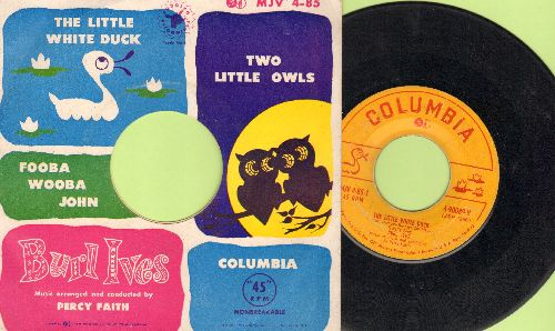 Ives, Burl - The Little White Duck/Two Little Owls/Fooba Wooba John (with RARE picture sleeve) - VG6/EX8 - 45 rpm Records