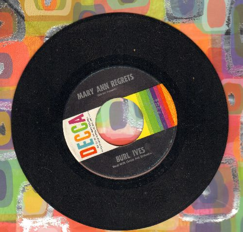 Ives, Burl - Mary Ann Regrets/How Do You Fall Out Of Love (MINT condition!) - M10/ - 45 rpm Records
