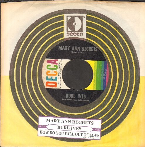 Ives, Burl - Mary Ann Regrets/How Do You Fall Out Of Love (with vintage Decca company sleeve and juke box label) - NM9/ - 45 rpm Records