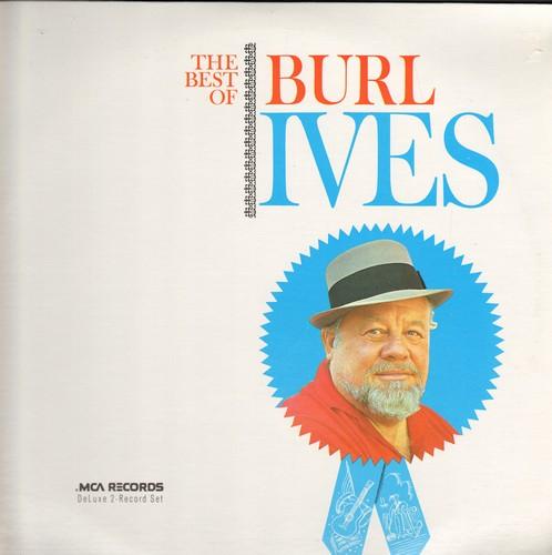 Ives, Burl - The Best Of: Goober Peas, Cowboy's Lament, John Henry, Waltzing Matilda, Vive La Compagnie (2 vinyl LP record set, re-issue of vintage recordings) - NM9/NM9 - LP Records