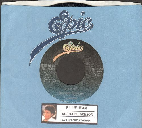 Jackson, Michael - Billie Jean/Can't Get Outta The Rain (with juke box label and Epic company sleeve) - NM9/ - 45 rpm Records