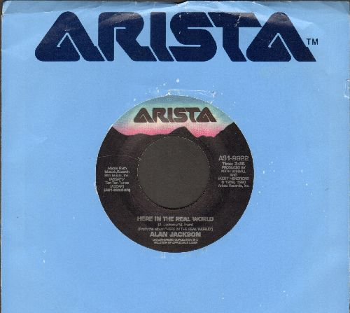 Jackson, Alan - Here In The Real World/Blue Blooded Woman (with Arista company sleeve) - NM9/ - 45 rpm Records