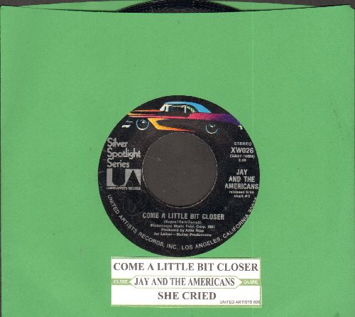 Jay & The Americans - Come A Little Bit Closer/She Cried (double-hit re-issue with juke box label) - NM9/ - 45 rpm Records