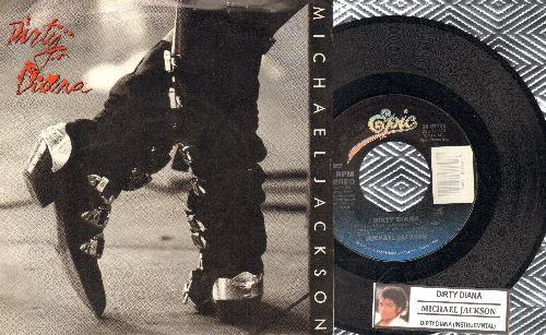 Jackson, Michael - Dirty Diana/Dirty Diana (Instrumental) (with juke box label and Epic picture sleeve) - NM9/NM9 - 45 rpm Records