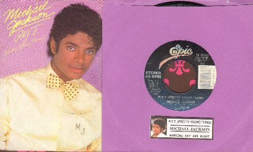 Jackson, Michael - P.Y.T. (Pretty Young Thing)/Working Day And Night (with picture sleeve and juke box label) - NM9/EX8 - 45 rpm Records
