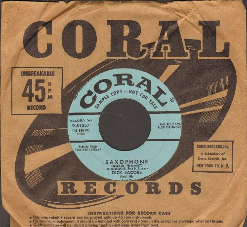 Jacobs, Dick & His Orchestra & Chorus - Saxophone/Never-Come Sunday (DJ advance pressing with vintage Coral company sleeve) - NM9/ - 45 rpm Records