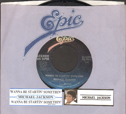 Jackson, Michael - Wanna Be Startin' Somethin'/Wanna Be Startin' Somethin' (Instrumental) (with juke box label and Epic company sleeve)) - NM9/ - 45 rpm Records
