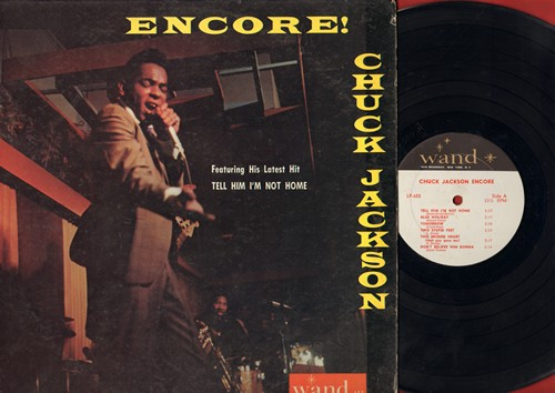 Jackson, Chuck - Encore!: Tell Him I'm Not Home, Don't Believe Him Donna, Another Day, King Of The Mountain, Go On Yak Yak (vinyl MONO LP record) - NM9/EX8 - LP Records