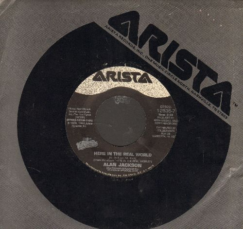 Jackson, Alan - Here In The Real World/Wanted (re-issue with Arista company sleeve) - EX8/ - 45 rpm Records