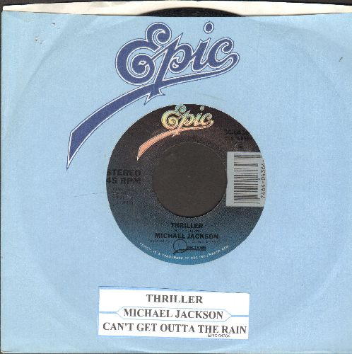 Jackson, Michael - Thriller/Can't Get Outta The Rain (with juke box label and Epic company sleeve) - NM9/ - 45 rpm Records