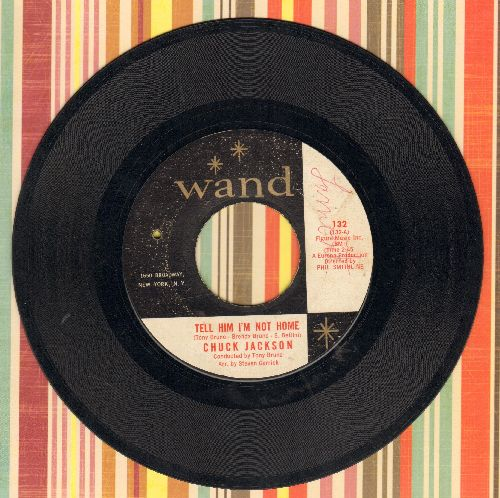 Jackson, Chuck - Tell Him I'm Not Home/Lonely I Am (bb) - VG6/ - 45 rpm Records