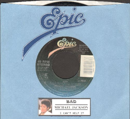 Jackson, Michael - Bad/I Can't Help It (with Epic company sleeve and juke box label) - EX8/ - 45 rpm Records