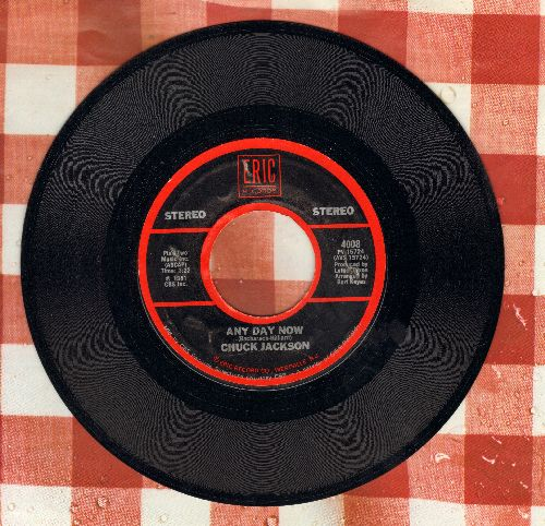 Jackson, Chuck - Any Day Now/Backfield In Motion (by Mel And Tim on flip-side)(re-issue) - EX8/ - 45 rpm Records