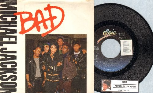 Jackson, Michael - Bad/I Can't Help It (with picture sleeve and juke box label) - NM9/NM9 - 45 rpm Records