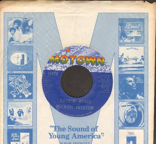 Jackson, Michael - Rockin' Robin/Love Is Here And Now You're Gone (with Motown company sleeve) - EX8/ - 45 rpm Records