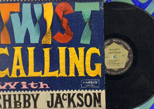 Jackson, Chubby - Twist Calling With Chubby Jackson: Calling The Twist, You Call It, Follow The Caller (vinyl MONO LP record) - NM9/EX8 - LP Records