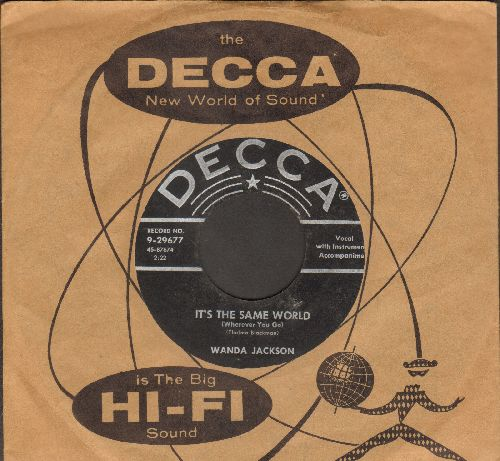 Jackson, Wanda - It's The Same World (Wherever You Go)/Don't Do The Things He'd Do (RARE 1955 first pressing with vintage Decca company sleeve) - EX8/ - 45 rpm Records