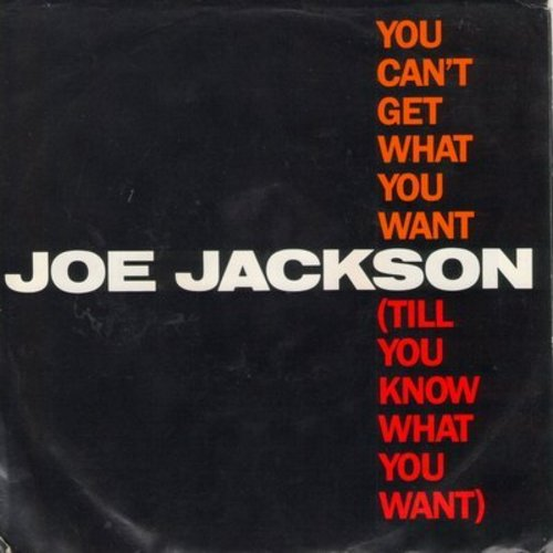Jackson, Joe - You Can't Get What You Want (Till You Know What You Want)/Cha Cha Loco (with picture sleeve) - NM9/EX8 - 45 rpm Records