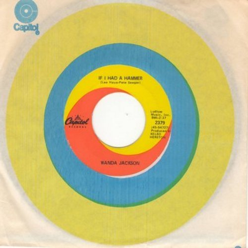 Jackson, Wanda - If I Had A Hammer/The Pain Of It All (with Capitol company sleeve) - EX8/ - 45 rpm Records