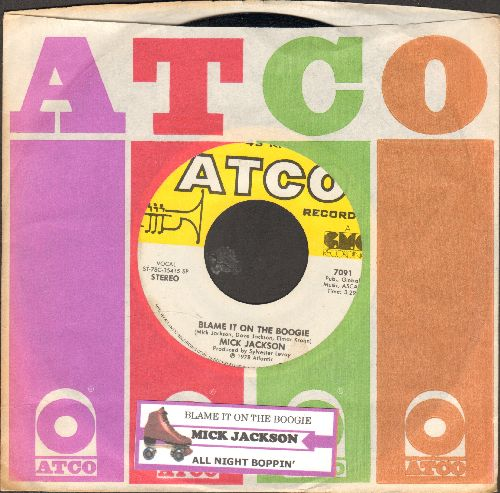 Jackson, Mick - Blame It On The Boogie/All Night Boppin' (with Atco company sleeve and juke box label)) - NM9/ - 45 rpm Records
