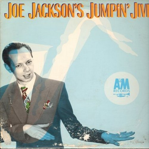 Jackson, Joe - Joe Jackson's Jumpin' Jive: Tuxedo Junction, You're My Meat, Jumpin' With The Symphony Sid, Five Guys Named Moe (Vinyl STEREO LP record) - NM9/VG7 - LP Records