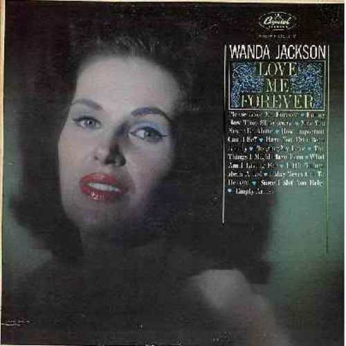 Jackson, Wanda - Love Me Forever: Pledging My Love, Funny How Tie Slips Away, Little Things Mean A Lot, What Am I Living For, Have You Ever Been Lonely, Since I Met You Baby (Vinyl MONO LP record) - EX8/EX8 - LP Records