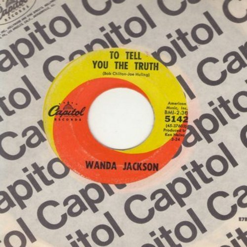 Jackson, Wanda - To Tell You The Truth/The Violet And A Rose (with Capitol company sleeve) - EX8/ - 45 rpm Records