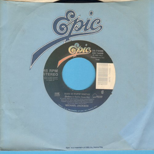 Jackson, Michael - Wanna Be Startin' Somethin' (Brothers I Rhythm House Mix)/Who Is It (with Epic company sleeve) - EX8/ - 45 rpm Records