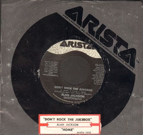 Jackson, Alan - Don't Rock The Jukebox/Home (with juke box label and company sleeve) - EX8/ - 45 rpm Records