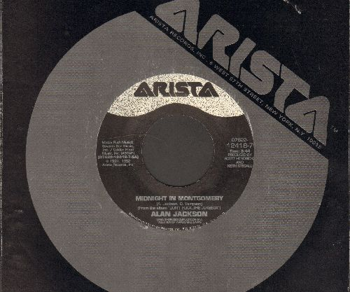 Jackson, Alan - Midnight In Mongomery/Working Class Hero (with Arista company sleeve) - EX8/ - 45 rpm Records