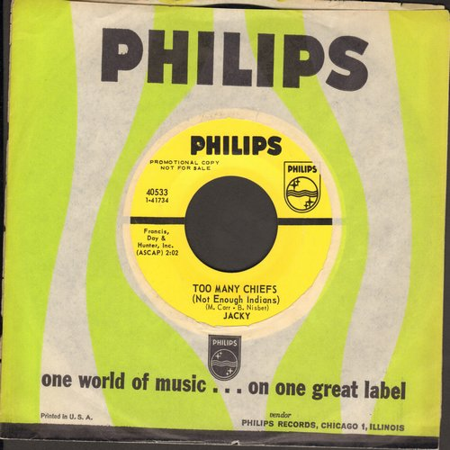 Jacky - Too Many Chief's (Not Enough Indians)/White Horses (DJ advance pressing with Philips company sleeve) - NM9/ - 45 rpm Records