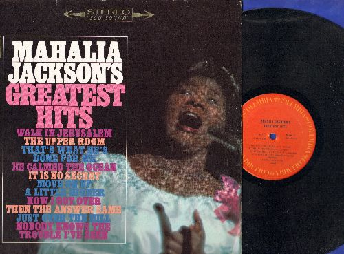 Jackson, Mahalia - Mahalia Jackson's Greatest Hits: Nobody Knows The Trouble I've Seen, Walk In Jerusalem, The Upper Room, He Calmed The Ocean (Vinyl STEREO LP record, 1970 pressing) - EX8/NM9 - LP Records